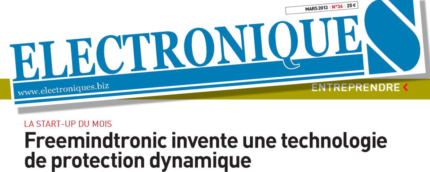 freemindtronic startup of the month march 2013 Magazine ElectroniqueS electronics.biz argos one nfc Page 36 invente une technologie de protection dynamique invents dynamic protection technology