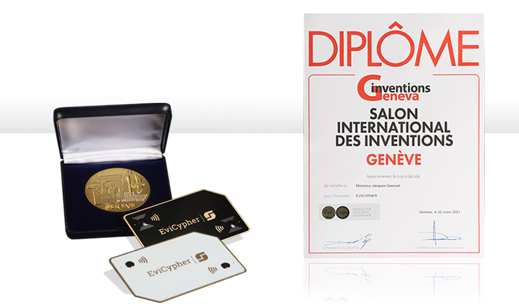 EviCypher Gold Medal 2021 best invention worldwide gold medal Geneva International Inventions computer sciences software electronics electricity method communication Contactless Hardware Secrets Keeper