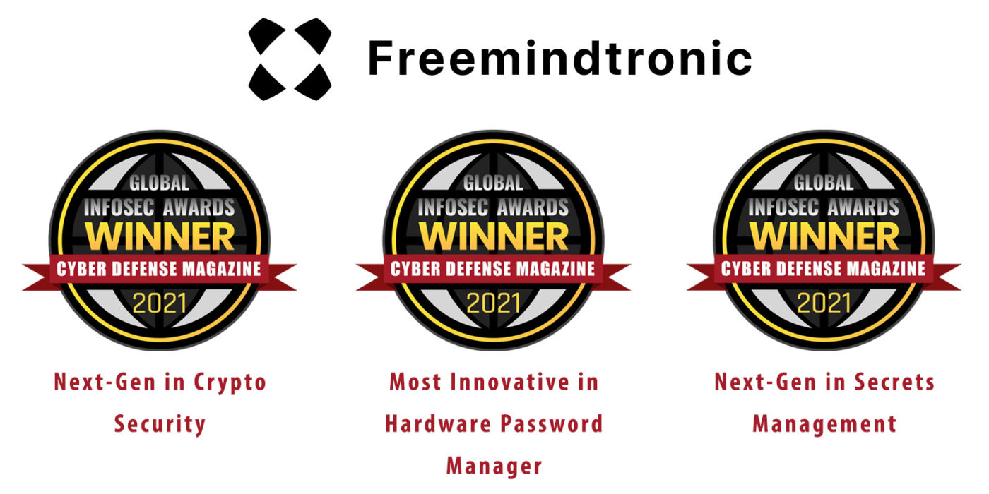 Freemindtronic named Winner of the coveted Global Infosec Awards during RSA Conference 2021 with EviCypher and EviToken technologies patented