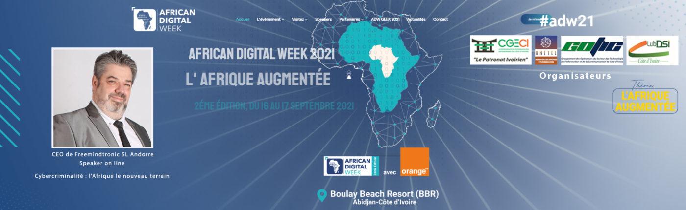 African Digital Week 2021 #adw21 Freemindtronic Andorra Speaker Jacques Gascuel Cybercrime Africa the new terrain Cybercriminalité l'Afrique le nouveau terrain